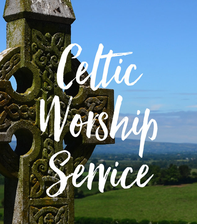 Celtic Worship Sunday