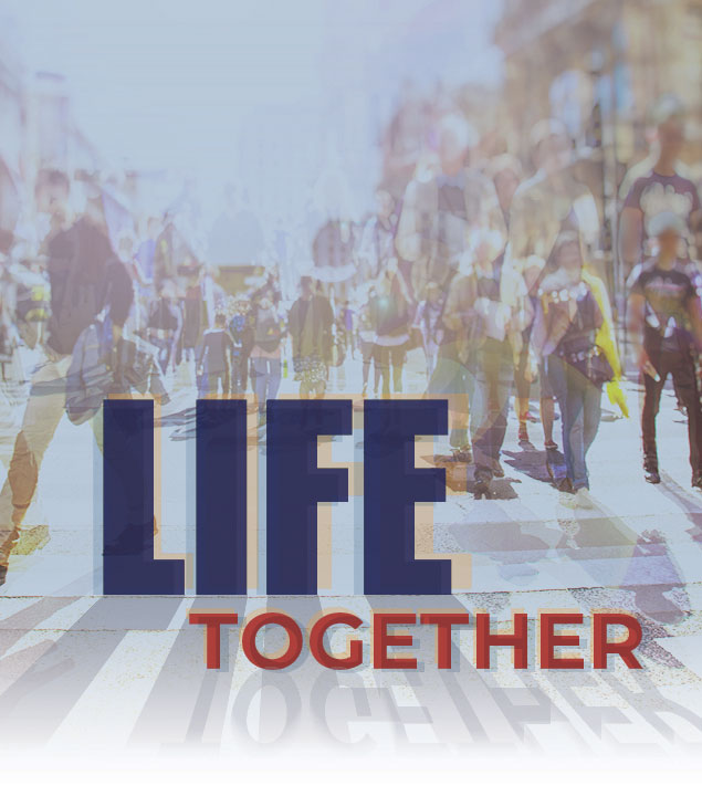LIFE TOGETHER